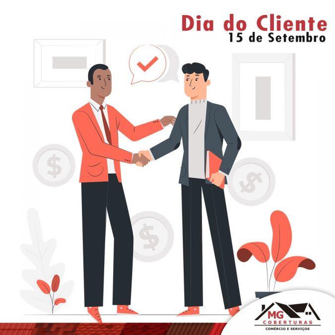15 de Setembro - Dia do Cliente!